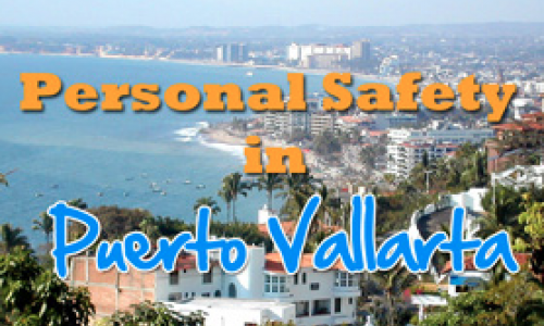 Gay Travel to Puerto Vallarta - Safety and Warnings