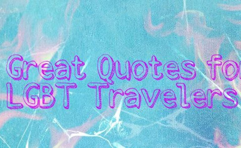 7 Great Quotes for LGBT Travelers Image